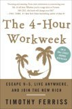 4 Hours Workweek by Timothy Ferriss